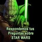 Especial STAR WARS preguntas de oyentes -Archivo Ligero-