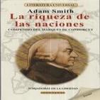 La riqueza de las naciones Adam Smith 2/4 (voz loquendo).