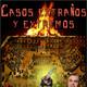 Programa 180: CASOS EXTREMOS Y EXTRAÑOS