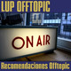 LUP Offtopic - Recomendaciones Offtopic