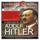 Pedro Varela [La ideología de Adolf Hitler 2014.05.26]