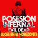 Luces en el Horizonte - POSESIÓN INFERNAL (EVIL DEAD - 2013)