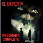 LODE 4x18 EL EXORCISTA 40º aniversario -programa completo-