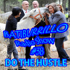 BATIBURRILLO Radioshow # 38 ' Do the Hustle, el Engaño´. Emisión 15/03/2017