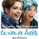 La Vida de Adèle #peliculas #podcast #audesc #Adolescencia #Erótico #Homosexualidad 2013