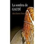 Entrevista Alex Guerra Terra 'La Sombra de Gaudí'