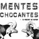 Mentes Chocantes. Episodio 138. Canciones.