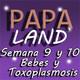 Semana 9 y 10, Bebés y Toxoplasmosis