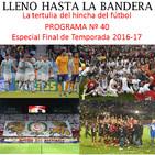 Programa Nº 40 'Especial Final de Temporada 2016-17' (último programa)