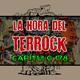 La Hora el Terrock - Capítulo 178