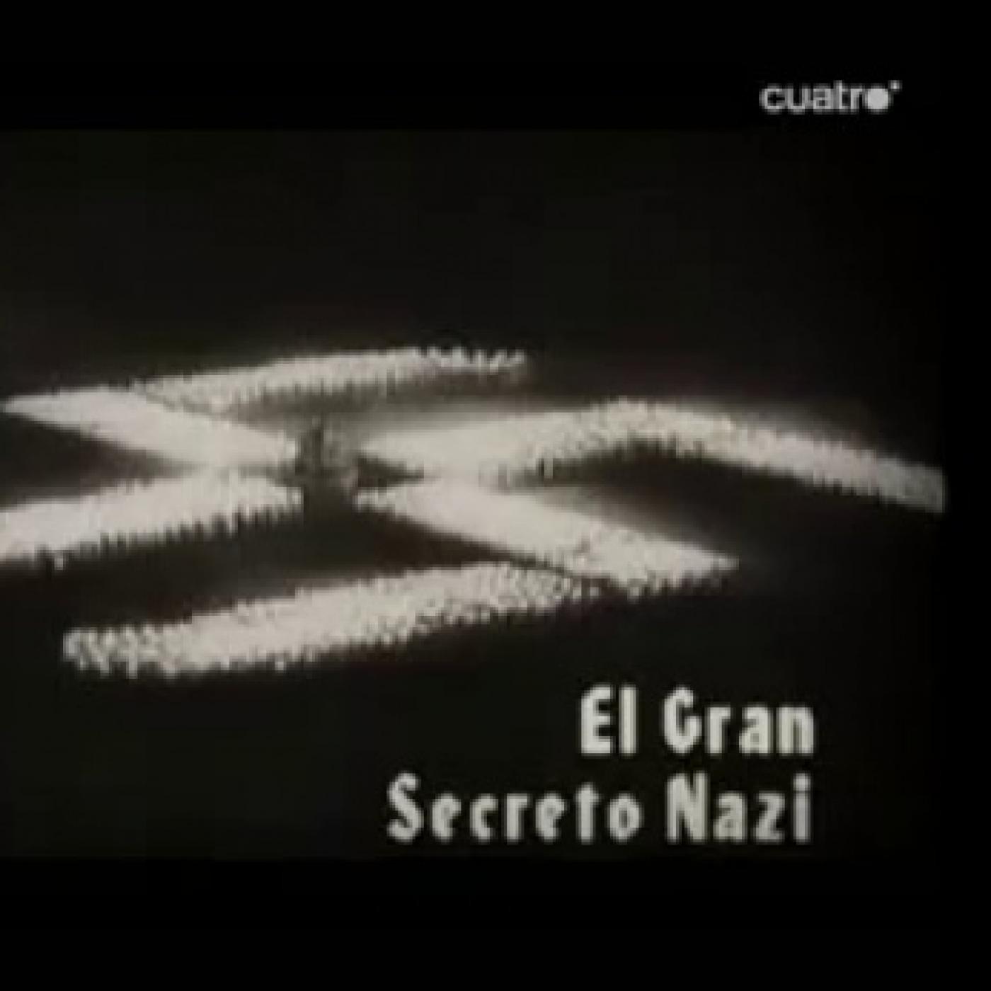 Cuarto milenio 2 2 2006 01x13 el gran secreto nazi la for El cuarto poder 2 0