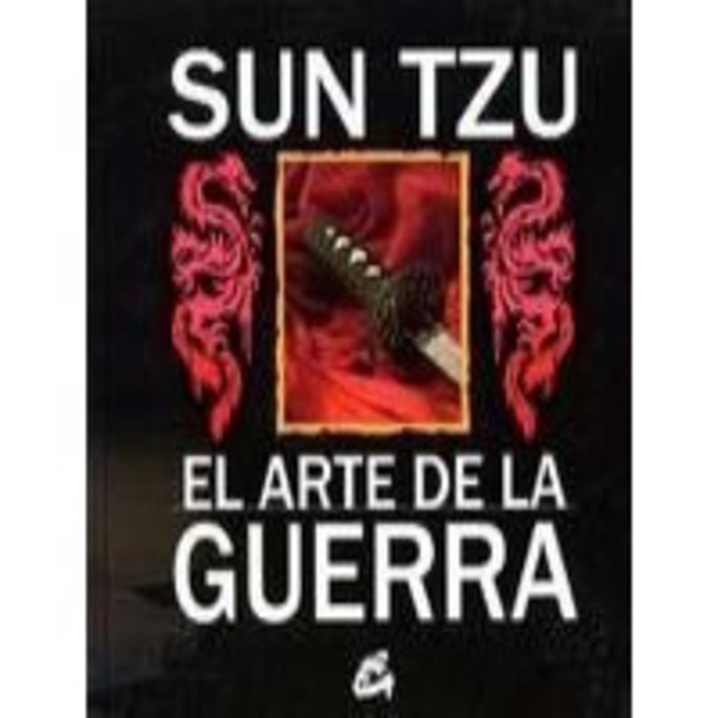 El arte de la guerra audio completo en el arte de la guerra sun tzu completo en mp3 02 11 a las 20 24 09 02 00 28 2510911 ivoox