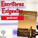 1x17 Escritores Exigentes Ramón Sierra - Escribir sobre tu profesión