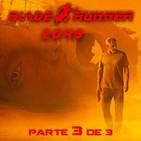 LODE 8x06 –Archivo Ligero– BLADE RUNNER especial 3 de 3