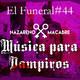 Música para Vampiros. El Funeral de las Violetas. 25/05/2017