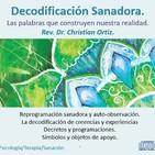 Decodificación Sanadora: Las palabras que construyen nuestra realidad – Christian Ortiz