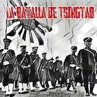 06 La Batalla de Tsingtao - Relatos Históricos