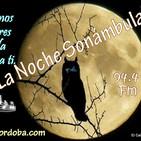 La Noche Sonámbula del día 16-10-2017