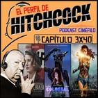 El Perfil de Hitchcock 3x40: Colossal, La casa de la esperanza, Wonder Woman y El estado de las cosas.