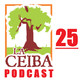 La Ceiba PODCAST 25