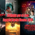 Especial Series Verano 2016