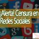 Conexiones: ¡Alerta! Censura en Redes Sociales