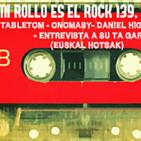 Mi Rollo Es El Rock 139, 15x25: Tres Pollos y Su Ta Gar.