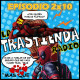 LA TRASTIENDA RADIO 2X10 - Deadpool, Starlight, Universo Spiderman, Secret Wars