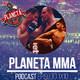 Planeta MMA 1x10: Previa UFC 211