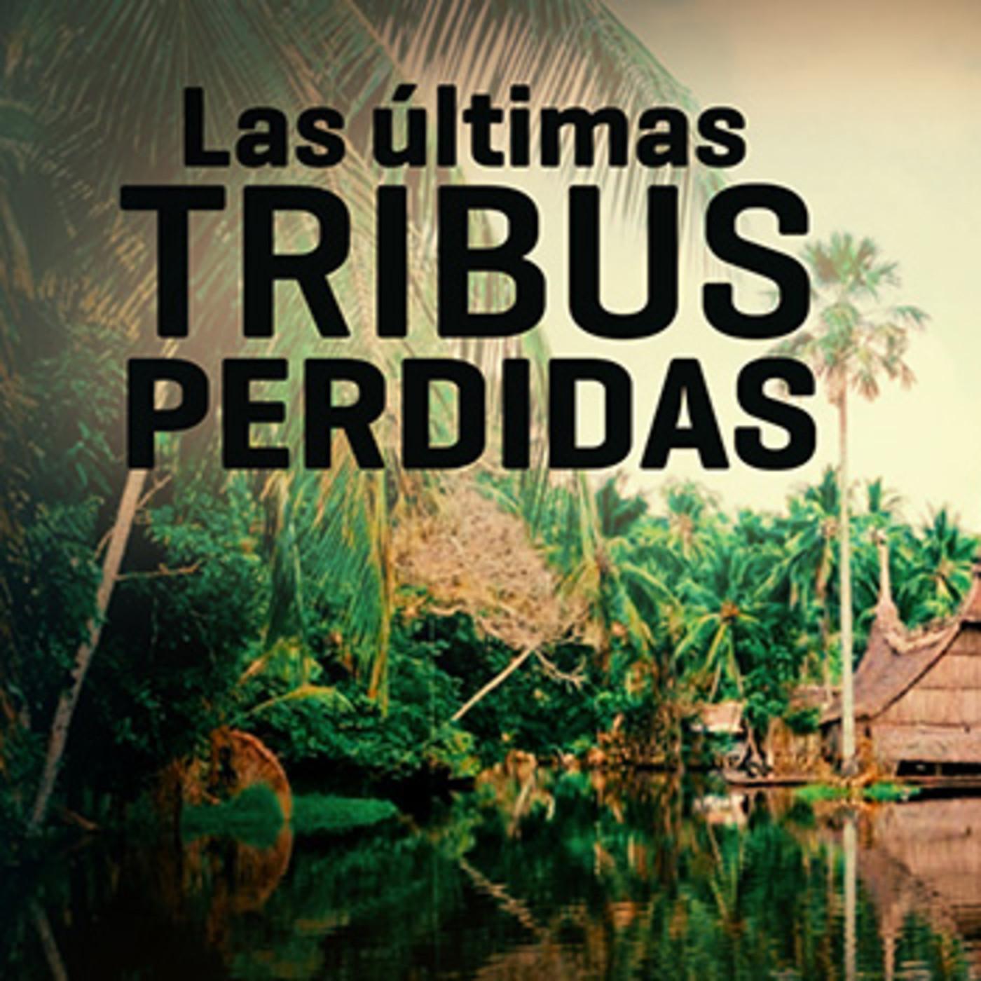 Cuarto milenio las ltimas tribus perdidas en cuarto for Cuarto milenio radio horario