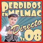 Perdidos en Melmac 3x08 Series de la Infancia 2.0 (DIRECTO CHULAPOD 2017)