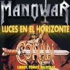 Luces en el Horizonte 3X40: CONAN - MANOWAR