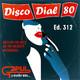 Disco Dial 80 Edición 312 (Primera parte)