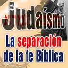 Judaísmo la separación de la fe bíblica