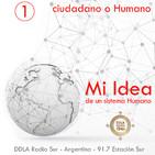 DDLA 6 x 1 - Mi Idea · Ciudadano o Humano