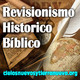 Revisionismo Histórico Bíblico
