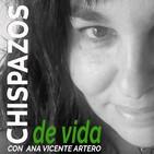 #08 PROPÓSITOS, RETOS Y OBJETIVOS - chispazos de vida con Ana Vicente Artero