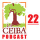 La Ceiba PODCAST 22