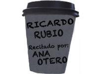 Programa 6- Ricardo Rubio (Recitado por Ana Otero)