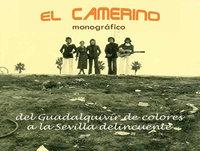 El Camerino. Del Guadalquivir de colores a la Sevilla delincuente
