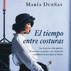 'El tiempo entre costuras' de María Dueñas (Eva, 4B)