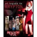 El legado de krypton 05 - Resident Evil