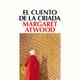 7-El cuento de la criada de Margaret Atwood ( FIN)