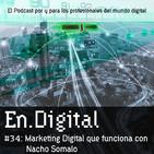 En.Digital #34: Marketing Digital que funciona con Nacho Somalo