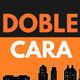 DOBLE CARA. Capitalismo y Economía Mundial: Historia de un Plan Maestro.