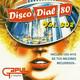 Disco Dial 80 Edición 302 (Primera parte)