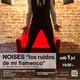 El bailaor Sebastián Sánchez presentará el espectáculo multidisciplinario Noises. Los ruidos de mi flamenco