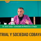 MEDICINA INDUSTRIAL Y LA CREACIÓN DE LA SOCIEDAD COBAYA - ENRIC COSTA - 9a Feria Alimentacion y Salud
