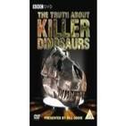 La Verdad Sobre Los Dinosaurios Asesinos (1de2)