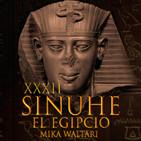 32-Sinuhé el Egipcio: El zumbido de Tebas